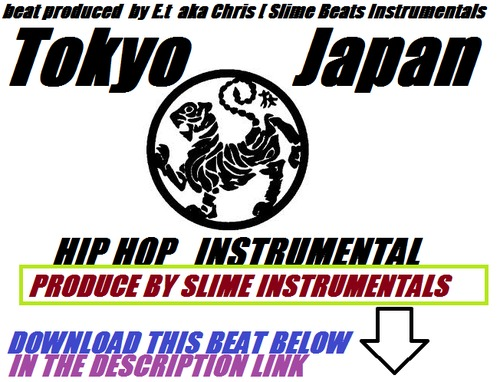 Product picture Tokyo Japan Hip Hop Instrumental  Produce by E.t Slime Beats
